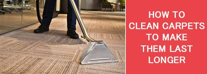 How To Clean Carpets To Make Them Last Longer