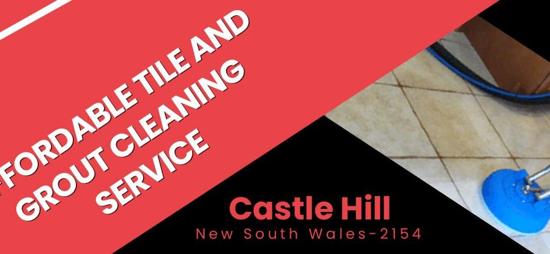 Tile and Grout Cleaning Castle Hill