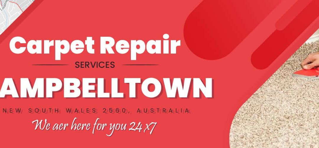 Carpet Repair Campbelltown